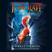Foxcraft #1: The Taken (Unabridged)