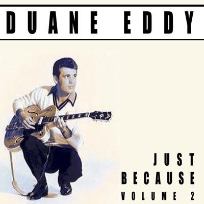 Just Because, Vol. 2 - Duane Eddy
