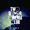 Two Door Cinema Club - Something Good Can Work artwork