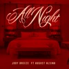 All Night (feat. August Alsina) - Single