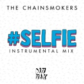 #SELFIE (Instrumental Mix) - Single