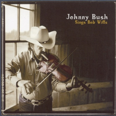 Sings Bob Wills - Johnny Bush