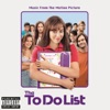 The To Do List (Music From the Motion Picture)