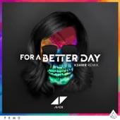 For a Better Day (KSHMR Remix) - Single