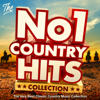 Various Artists - The No. 1 Country Hits Collection - The Very Best Classic Country Music Album from the Stars of Western Country artwork