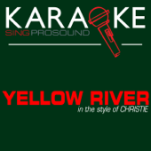 Yellow River (In the Style of Christie) [Karaoke with Background Vocal]