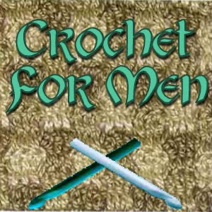 Welcome to Crochet For Men!