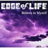 Believe in Myself (Anime Version) - EDGE of LIFE