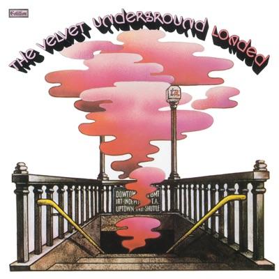 Loaded (Remastered) - The Velvet Underground