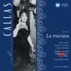 Verdi: La traviata, Maria Callas, Coro del Teatro alla Scala di Milano, Orchestra del Teatro alla Scala di Milano, Giuseppe di Stefano & Carlo Maria Giulini
