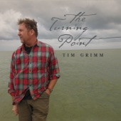 Tim Grimm - The Turning Point