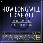 How Long Will I Love You (Instrumental Version)-High Frequency Karaoke