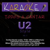 Todos a Cantar - Karaoke: U2 Style, Vol. 1 (Karaoke Version)