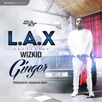 L.A.X - Ginger (feat. Wizkid) - Single