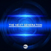 The Next Generation - EP