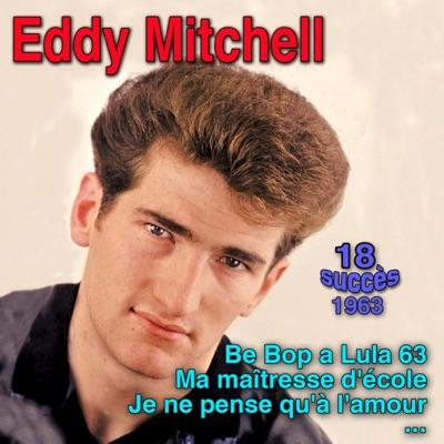 Be Bop a Lula 63 - Eddy Mitchell