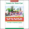 Henry N. Raymond - Learn in Your Car: Spanish, Level 2 artwork