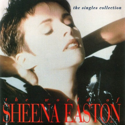 The World of Sheena Easton - The Singles - Sheena Easton