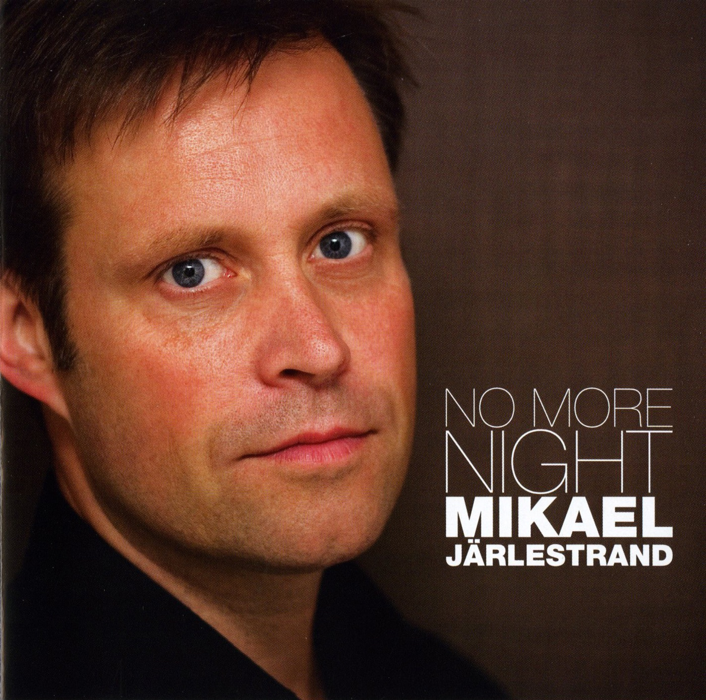 MP3 Songs Online:♫ No More Night - Mikael Jarlestrand album No More Night. Pop,Pop/Rock,Music listen to music online free without downloading.