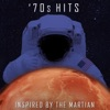 '70s Hits - Inspired by the Martian