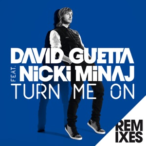 Turn Me On (feat. Nicki Minaj) [Remixes] Mp3 Download