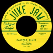 Zilla Mays - Calypso Blues
