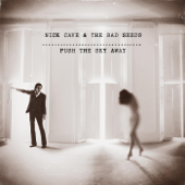 We No Who U R - Nick Cave & The Bad Seeds