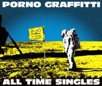 """ポルノグラフィティ - PORNOGRAFFITTI 15th Anniversary """"ALL TIME SINGLES"""" artwork"""
