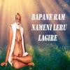 Bapane Ram Nameni Leru Lagire feat Rekha Chandrika