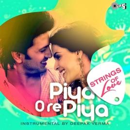 piya o re piya sad version mp3 free download