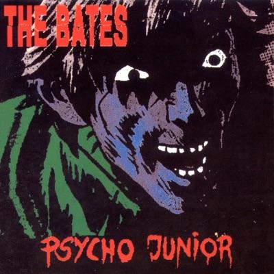 Psycho Junior - The Bates