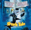 Shark Tale (Original Motion Picture Soundtrack)