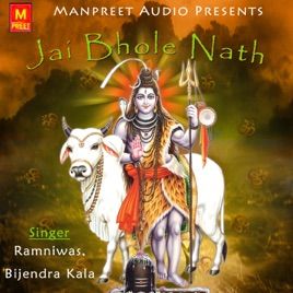 Jai Bhole Nath By Ramniwas Bijendra Kala On Apple Music