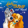 Lady and the Tramp and Friends - Verschillende artiesten