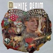 White Denim - Bess St.