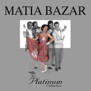 Matia Bazar - The Platinum Collection