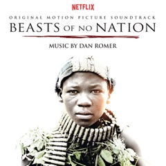 Beasts of No Nation (Original Motion Picture Soundtrack)