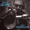 Ennio Morricone - La musica nel cinema di Sergio Leone (Music from the movies by Sergio Leone) portada