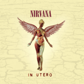 In Utero (20th Anniversary) [Remastered]-Nirvana