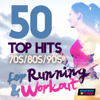 50 Top Hits 70's 80's 90's for Running and Workout - Various Artists