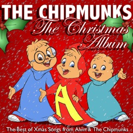 Alvin And The Chipmunks Christmas.The Christmas Album The Best Of Xmas Songs From Alvin The Chipmunks By The Chipmunks