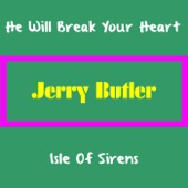 Jerry Butler - Isle of Sirens