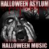 Halloween Music - Halloween Asylum