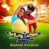 Nadodi Paravai (Original Motion Picture Soundtrack) - EP