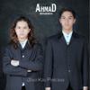 Ahmad Bersaudara - Jika Kau Percaya MP3