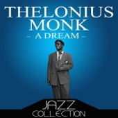Thelonious Monk - Bright Mississippi