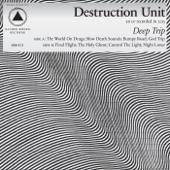 Destruction Unit - God Trip