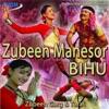 Zubeen Manesor Bihu