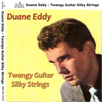 Twangy Guitar Silky Strings - Duane Eddy