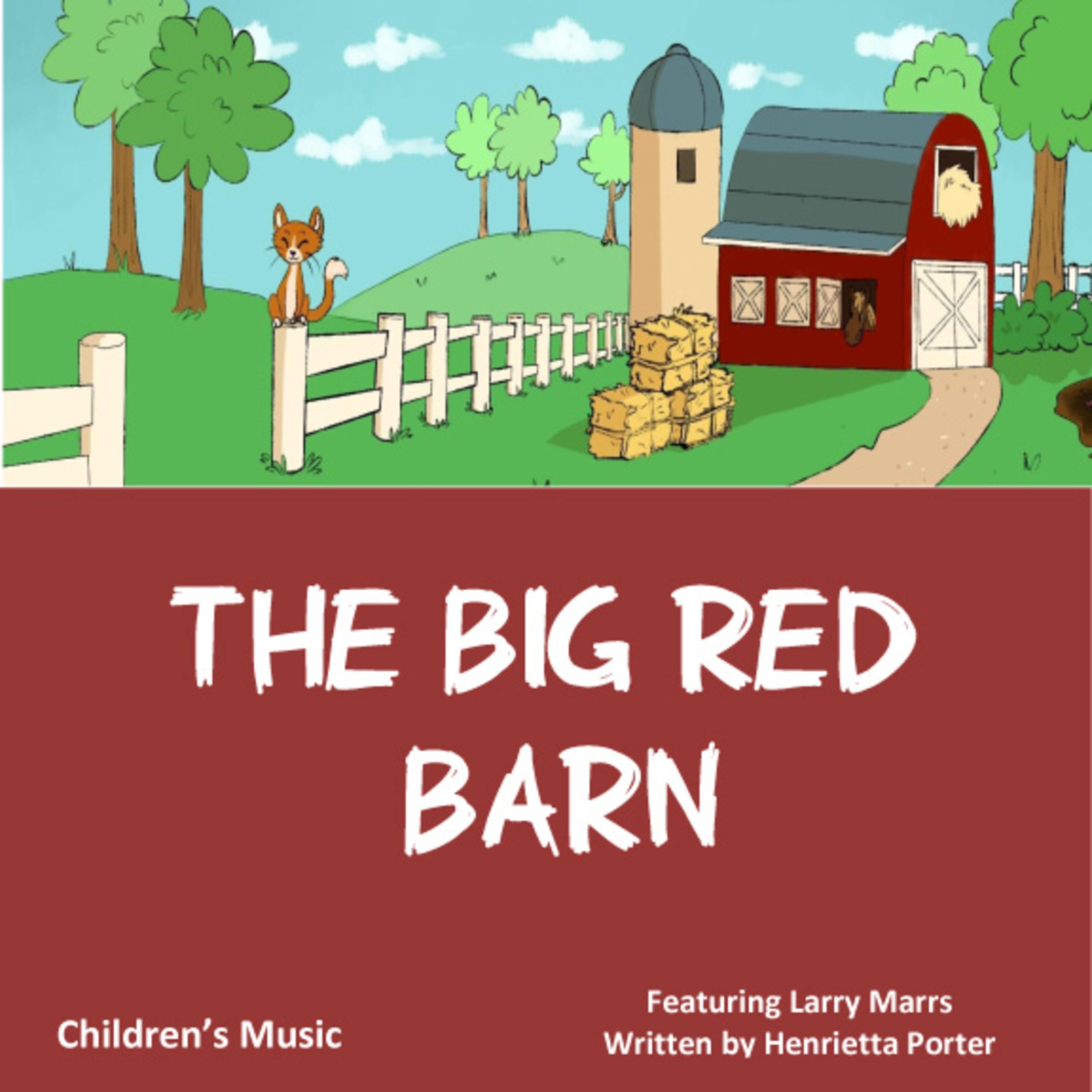 The Big Red Barn (feat. Larry Marrs) - Single